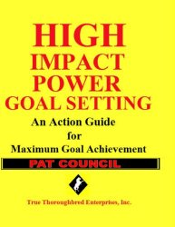 High Impact Power Goal Setting
