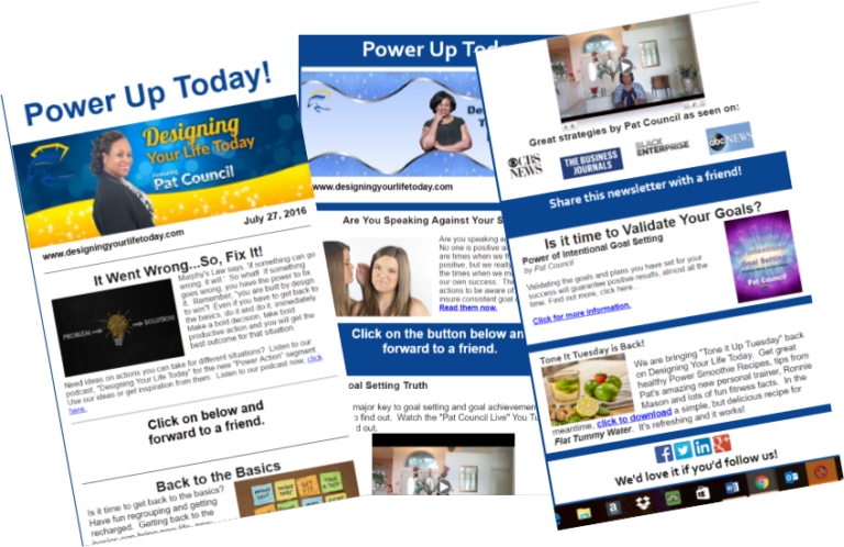 Pat Council, Newsletter, power up today, goal achievement, success, goal setting, winning